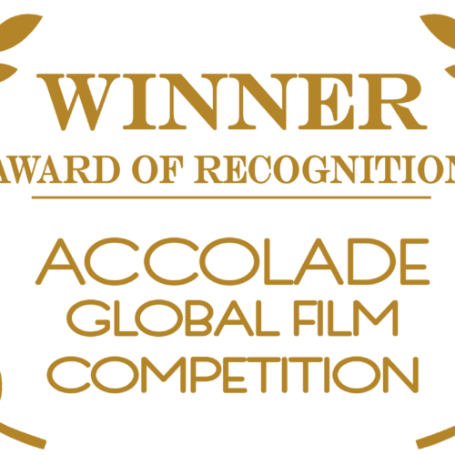 Double Award of Recognition – Accolade Global Film Festival